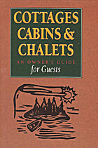 Cottages, Cabins & Chalets : An Owner's…
