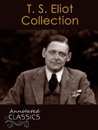 T. S. Eliot: Collection of Poetry, Poems,…