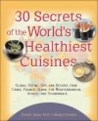 30 Secrets of the World's Healthiest…