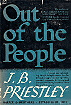 Out of the People by J.B. Priestley