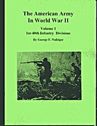 The American Army in World War II . Volume 1…