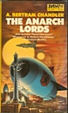 The Anarch Lords by A. Bertram Chandler