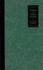 Jealous of Dead Leaves by Shaemas O'Sheel