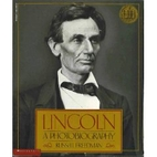 Lincoln: A Photobiography by Russell…