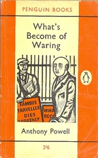 What's Become of Waring by Anthony Powell