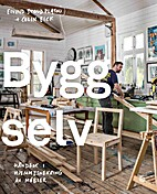 Bygg selv by Eivind Stoud Platou