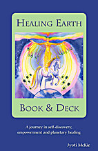 Healing Earth Book & Deck by Jyoti Mckie