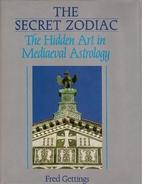 The Secret Zodiac by Fred Gettings