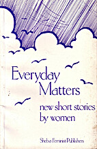 Everyday Matters: New Short Stories by Women…