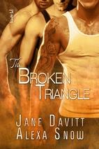 The Broken Triangle by Jane Davitt