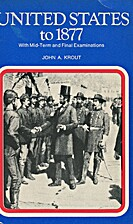 United States to 1877 by John A. Krout