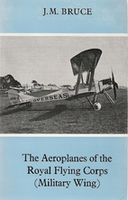 The Aeroplanes of the Royal Flying Corps…