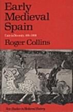 Early Medieval Spain (New Studies in…