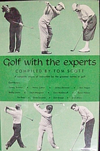 Golf with the Experts by Tom Scott