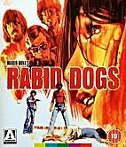 Rabid Dogs aka Kidnapped [1974 film] by…