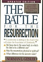 The Battle for the Resurrection by Norman L.…