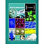Biotechnology by Brenda Wilmoth Lerner