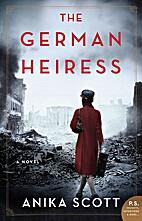 The German Heiress by Anika Scott