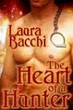 The Heart Of A Hunter by Laura Bacchi
