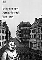 Les Non Moins Extraordinaires Aventures by…