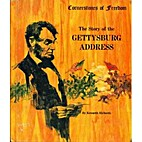The Story of the Gettysburg Address by…