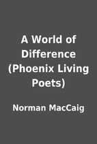 A World of Difference (Phoenix Living Poets)…