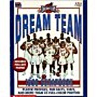Dream Team 1996 Scrapbook by Joseph Layden