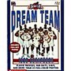 Dream Team 1996 Scrapbook by Joe Layden
