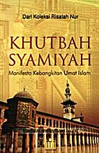 Khutbah Syamiyah : Manifesto Kebangkitan…
