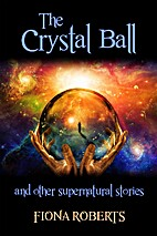 The Crystal Ball and other Supernatural…