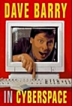 Dave Barry in Cyberspace by Dave Barry