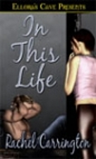 In This Life by Rachel Carrington