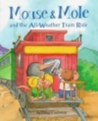 Mouse & Mole and the all-weather train ride…