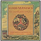 The Earth Pressed Flat by 10000 Maniacs