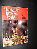 Turkish kitchen today by İlyas Ertürk