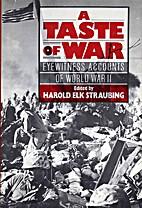 A Taste of War: Eyewitness Accounts of World…