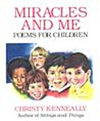 Miracles and Me: Poems for Children by…
