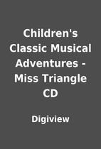 Children's Classic Musical Adventures - Miss…