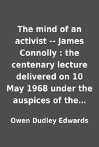 The mind of an activist -- James Connolly :…