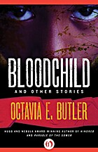 Bloodchild : And other stories by Octavia E.…