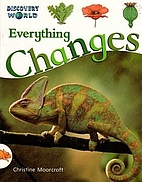 Everything Changes by Christine Moorcroft