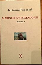 Marineros y boxeadores by Jerónimo Pimentel