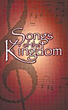 Songs of the Kingdom by David Garratt