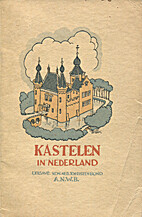 Kastelen in Nederland by unknown