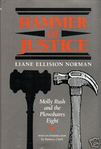 Hammer of justice : Molly Rush and the…