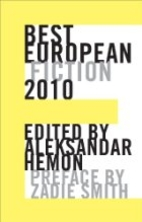 Best European Fiction 2010 by Aleksandar…