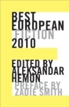 Best European Fiction 2010 by Aleksandar…