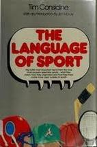 The Language of Sport by Tim Considine