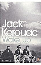 Wake Up: A Life of the Buddha by Jack…