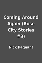 Coming Around Again (Rose City Stories #3)…